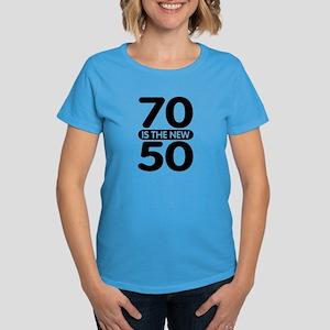70 is the new 50 Women's Dark T-Shirt