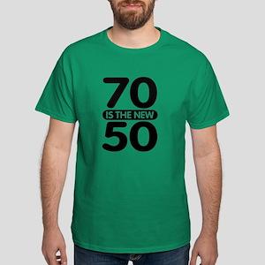 70 is the new 50 Dark T-Shirt