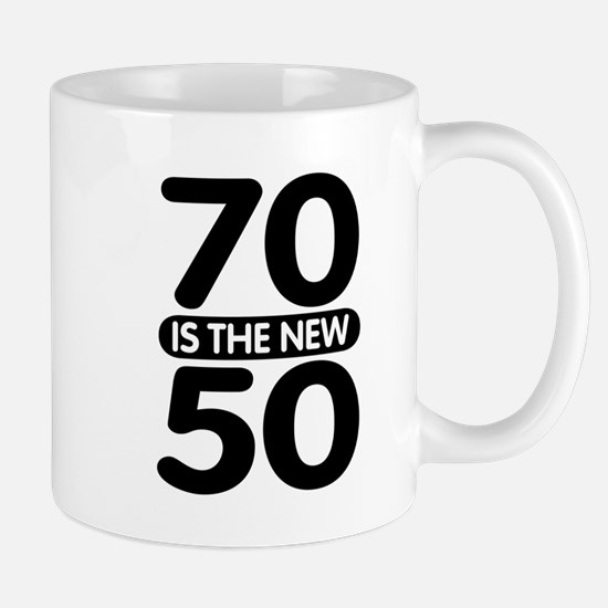 70 is the new 50 Mug