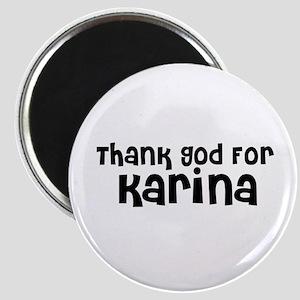 Thank God For Karina Magnet