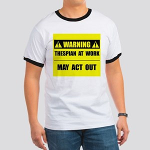 Thespian At Work Ringer T