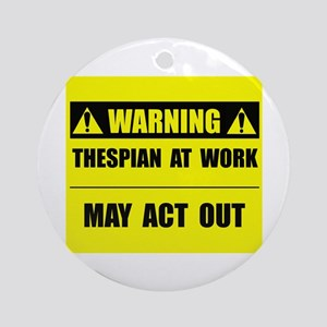 Thespian At Work Ornament (Round)