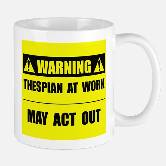 Thespian At Work Mug