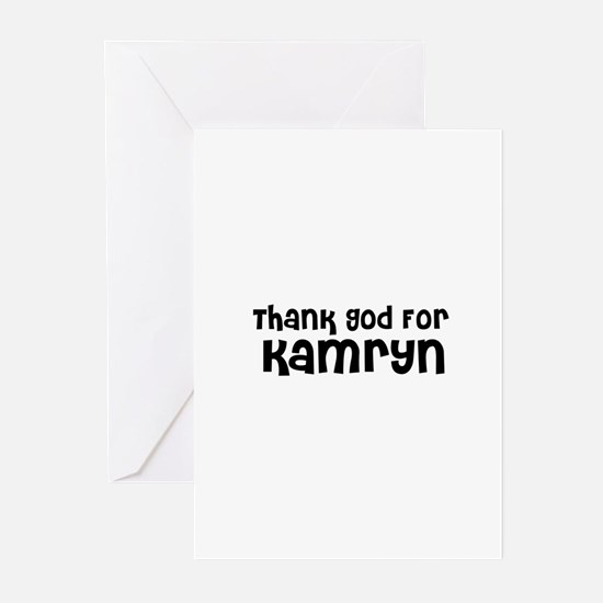 Thank God For Kamryn Greeting Cards (Pk of 10)