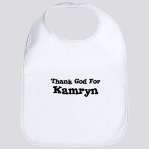 Thank God For Kamryn Bib