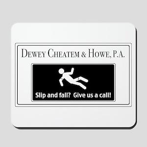 Dewey Cheatem & Howe Mousepad