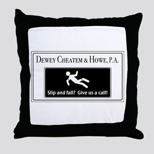 Dewey Cheatem & Howe Throw Pillow