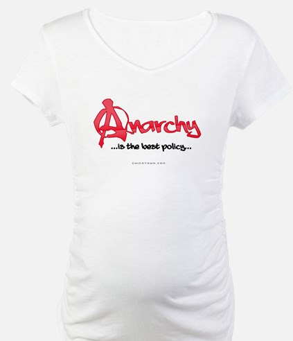 Anarchy Is The Best Policy Shirt