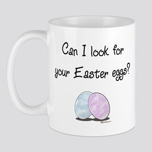 Look for your Easter eggs? Mug