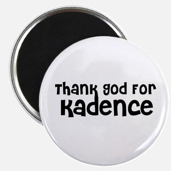 Thank God For Kadence Magnet