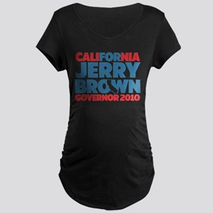 For Jerry Brown Maternity Dark T-Shirt