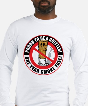 Proud To Be A Quitter One Yea Long Sleeve T-Shirt