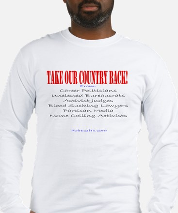 Take our Country back, from Long Sleeve T-Shirt