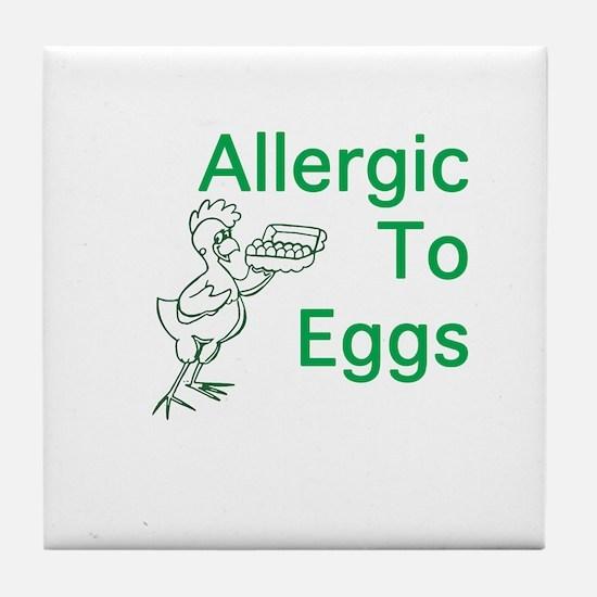 Allergic to Eggs Tile Coaster
