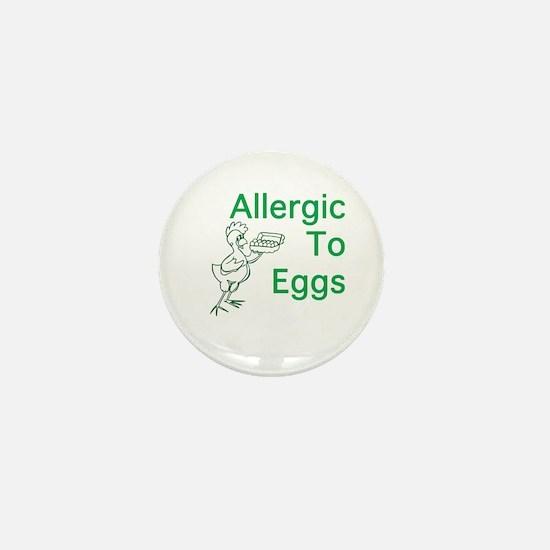 Allergic to Eggs Mini Button