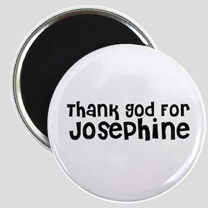 Thank God For Josephine Magnet