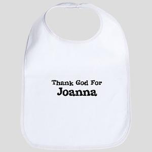 Thank God For Joanna Bib