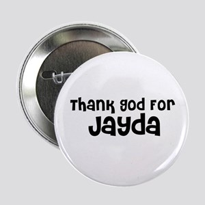Thank God For Jayda Button