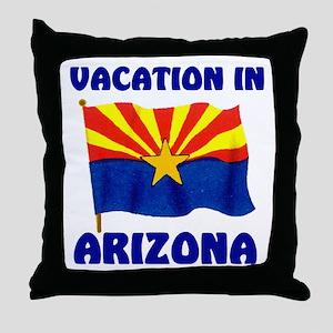 ARIZONA VACATION Throw Pillow