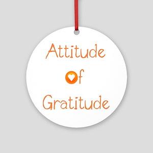 Attitude of Gratitude Round Ornament