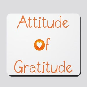 Attitude of Gratitude Mousepad