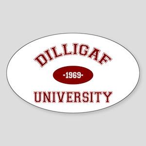 DILLIGAF University - Sticker (Oval)