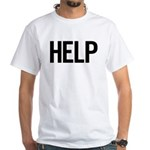 Help (black) White T-Shirt