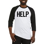 Help (black) Baseball Jersey