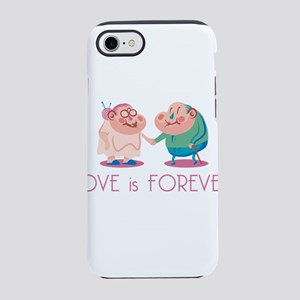 love is forever iPhone 7 Tough Case