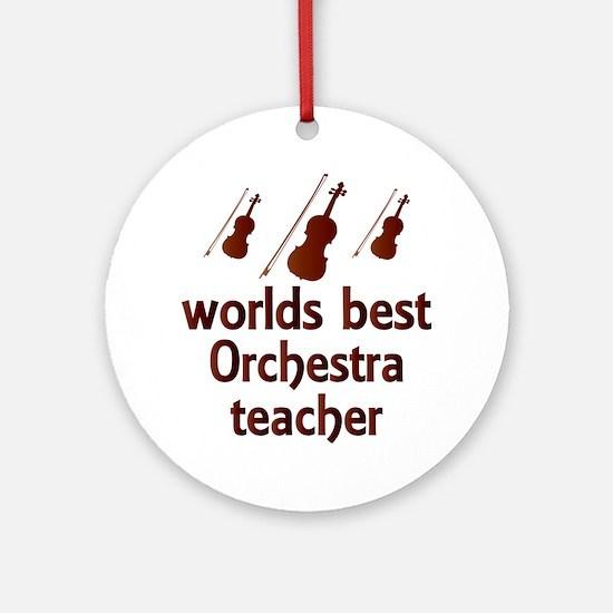 Worlds Best Orchestra Teacher Ornament (Round)