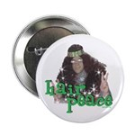 "Hair Peace 2.25"" Button"
