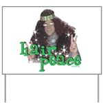 Hair Peace Yard Sign