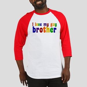 I Love My Gay Brother Baseball Jersey