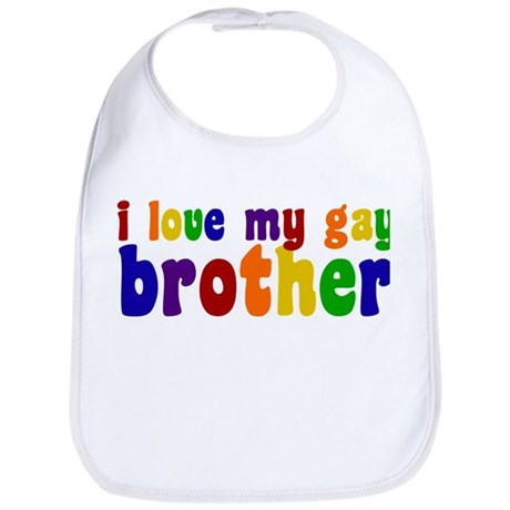 I Love My Gay Brother Bib