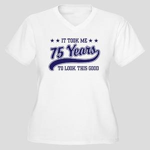 Funny 75th Birthday Women's Plus Size V-Neck T-Shi