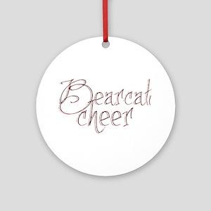 BEARCAT CHEER *18* Ornament (Round)