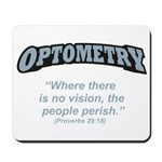 Optometry / Perish Mousepad
