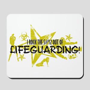 I ROCK THE S#%! - LIFEGUARDING Mousepad
