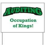 Auditing / Kings Yard Sign