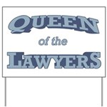 Queen Lawyer Yard Sign