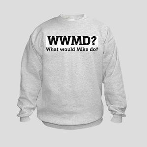 What would Mike do? Kids Sweatshirt