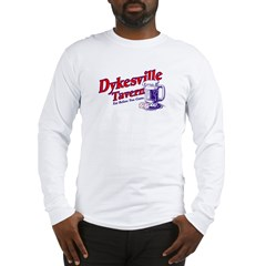 Dykesville Tavern Long Sleeve T-Shirt