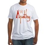 Apathy Fitted T-Shirt