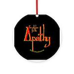 Apathy Ornament (Round)
