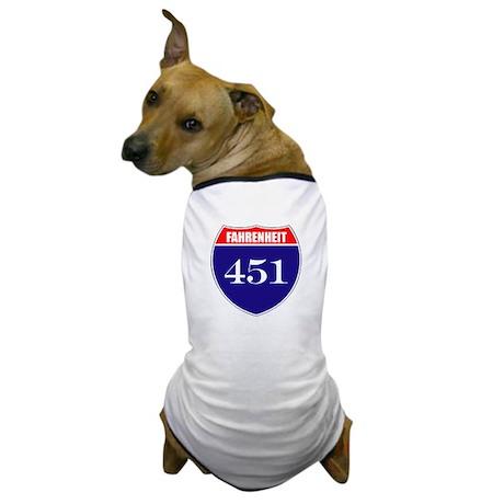 Fahrenheit Route 451 Dog T-Shirt