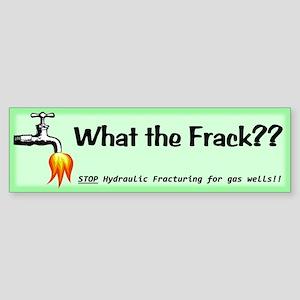 What the Frack Green Sticker (Bumper)
