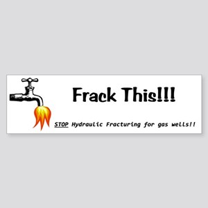 Frack This White Sticker (Bumper)