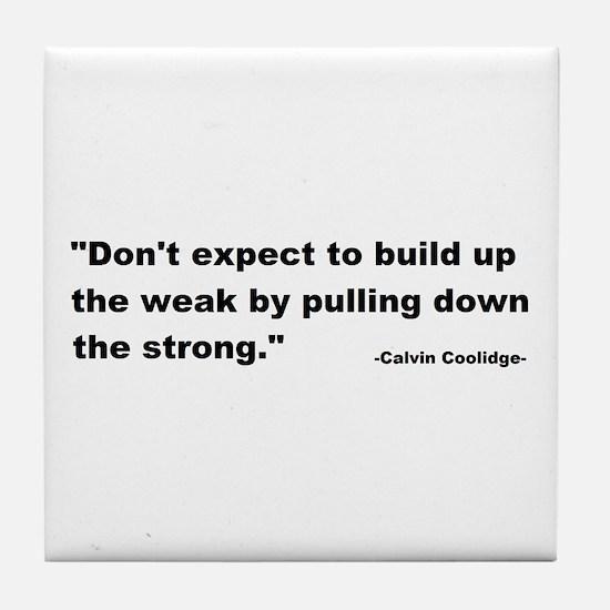 Calvin Coolidge Quote Tile Coaster