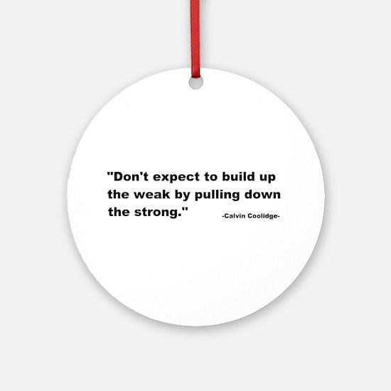 Calvin Coolidge Quote Ornament (Round)