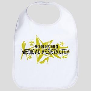 I ROCK THE S#%! - MEDICAL ASSISTANTRY Bib